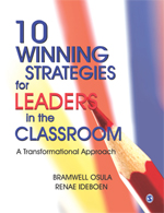 10 Winning Strategies for Leaders in the Classroom: A Transformational Approach