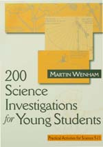 200 Science Investigations for Young Students: Practical Activities for Science 5–11