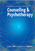 A Beginners Guide to Training in Counselling & Psychotherapy