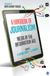 A Handbook of Journalism: Media in the Information Age