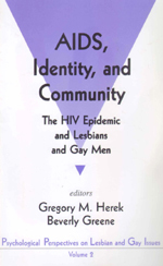 AIDS, Identity, and Community: The HIV Epidemic and Lesbians and Gay Men