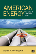 American Energy: The Politics of 21st Century Policy