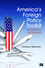 America's Foreign Policy Toolkit: Key Institutions and Processes