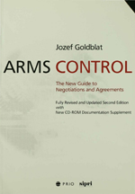 Arms Control: The New Guide to Negotiations and Agreements