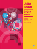 Asia 2050: Realizing the Asian Century