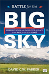 Battle for the Big Sky: Representation and the Politics of Place in the Race for the U.S. Senate