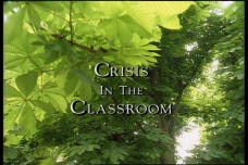 Crisis in the Classroom