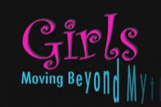 Girls: Moving Beyond Myth