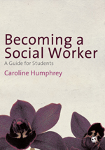 Becoming a Social Worker: A Guide for Students