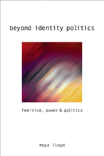 Beyond Identity Politics: Feminism, Power & Politics