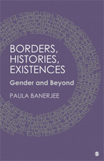 Borders, Histories, Existences: Gender and Beyond