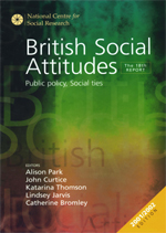 British Social Attitudes: The 18th Report: Public Policy, Social Ties