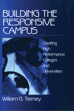 Building the Responsive Campus: Creating High Performance Colleges and Universities