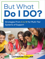 But What Do I DO?: Strategies From A to W for Multi-Tier Systems of Support