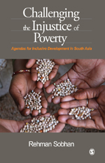 Challenging the Injustice of Poverty: Agendas for Inclusive Development in South Asia