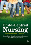 Child-Centred Nursing: Promoting Critical Thinking