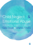 Child Neglect & Emotional Abuse: Understanding, Assessment & Response