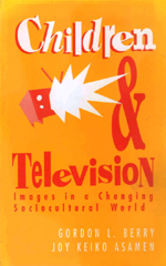 Children & Television: Images in a Changing Sociocultural World