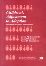 Children's Adjustment to Adoption: Developmental and Clinical Issues