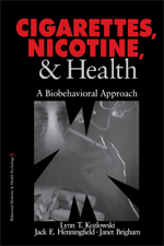Cigarettes, Nicotine, & Health: A Biobehavioral Approach