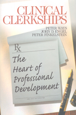 Clinical Clerkships: The Heart of Professional Development
