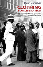 Clothing for Liberation: A Communication Analysis of Gandhi's Swadeshi Revolution