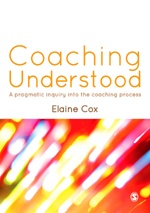 Coaching Understood: A Pragmatic Inquiry into the Coaching Process