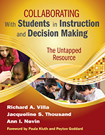 Collaborating with Students in Instruction and Decision Making: The Untapped Resource