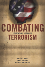 Combating Terrorism: Strategies and Approaches