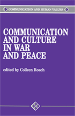 Communication and Culture in War and Peace