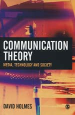 Communication Theory: Media, Technology, Society