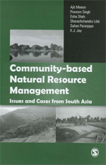 Community-Based Natural Resource Management: Issues and Cases from South Asia