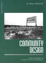 Community Design: A Team Approach to Dynamic Community Systems
