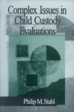 Complex Issues in Child Custody Evaluations