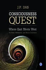 Consciousness Quest: Where East Meets West: On Mind, Meditation, and Neural Correlates