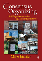 Consensus Organizing: Building Communities of Mutual Self-Interest