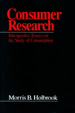 Consumer Research: Introspective Essays on the Study of Consumption
