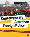 Contemporary American Foreign Policy: Influences, Challenges, and Opportunities