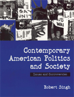 Contemporary American Politics and Society: Issues and Controversies