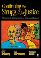 """Continuing <span class=""""hi-italic"""">the</span> Struggle <span class=""""hi-italic"""">for</span> Justice: 100 Years of the National Council on Crime and Delinquency"""