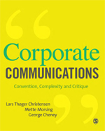 Corporate Communications: Convention, Complexity, and Critique
