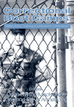 Correctional Boot Camps: Military Basic Training or a Model for Corrections?