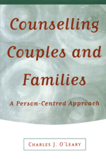 Counselling Couples and Families: A Person-Centred Approach