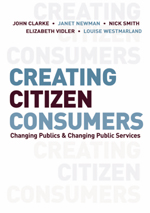 Creating Citizen-Consumers: Changing Publics & Changing Public Services
