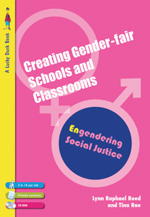Creating Gender-Fair Schools and Classrooms: Engendering Social Justice 5-13