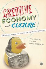 Creative Economy and Culture: Challenges, Changes and Futures for the Creative Industries