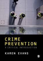 Crime Prevention: A Critical Introduction