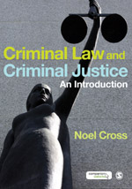 Criminal Law & Criminal Justice: An Introduction
