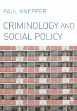Criminology and Social Policy