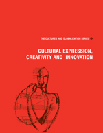 Cultural Expression, Creativity and Innovation